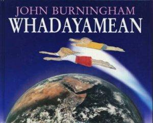 Whadayamean by John Burningham
