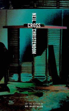 Christendom by Neil Cross