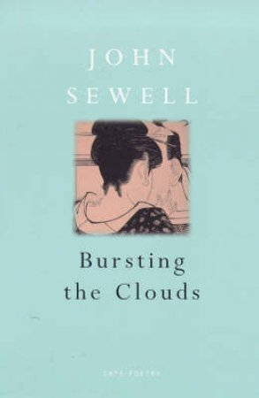 Cape Poetry: Bursting The Clouds by John Sewell