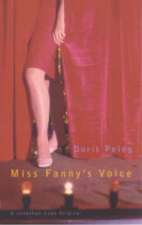 Miss Fanny's Voice by D Peleg