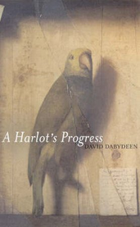 A Harlot's Progress by David Dabydeen