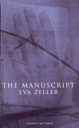The Manuscript by Eva Zeller