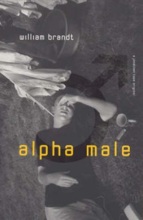 Alpha Male by W Brandt