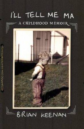 Belfast Memoir by Brian Keenan