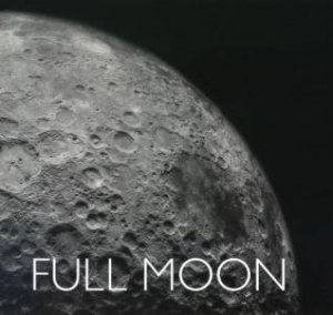 Full Moon - Compact Edition by Michael Light