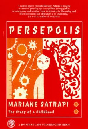 Persepolis: The Story Of A Childhood by Marjane Satrapi