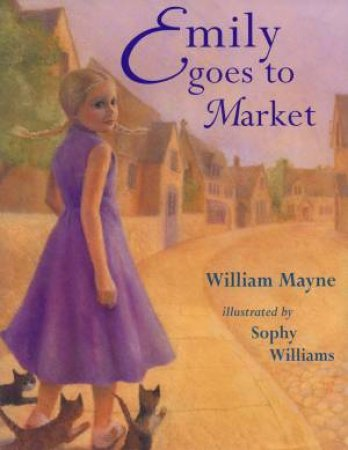 Emily Goes To Market by William Mayne
