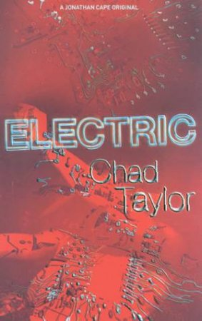 Electric by Chad Taylor