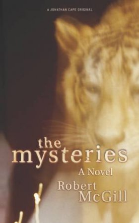 The Mysteries: A Novel by Robert McGill