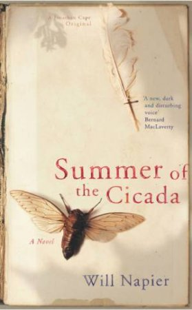 Summer Of The Cicada by Will Napier