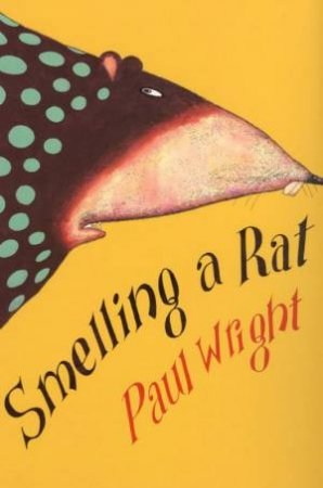 Smelling A Rat by Paul Wright