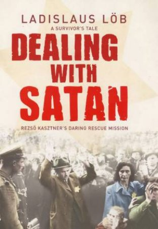 Dealing With Satan by Ladislaus Lob