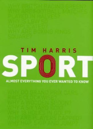 The Story Of Sport by Tim Harris