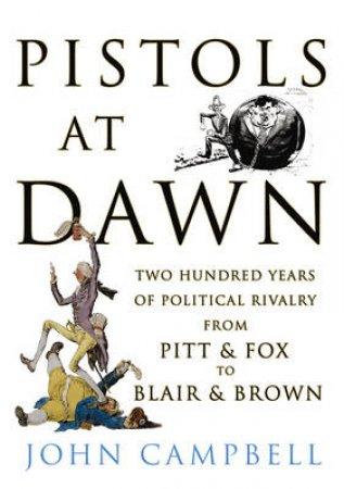 Pistols at Dawn by John Campbell