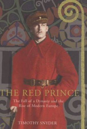 Red Prince by Timothy Snyder