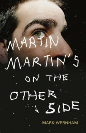 Martin Martin's On The Other Side by Mark Wernham