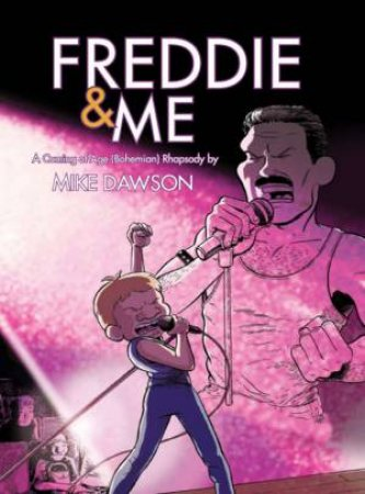 Freddie And Me by Mike Dawson