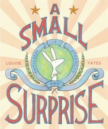 A Small Surprise by Louise Yates