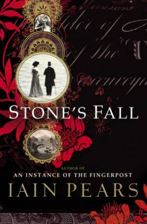 Stone's Fall by Iain Pears