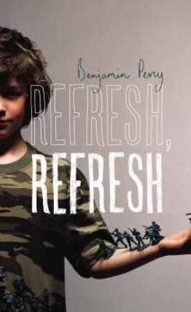 Refresh, Refresh by Benjamin Percy