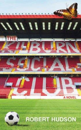 The Kilburn Social Club by Robert Hudson