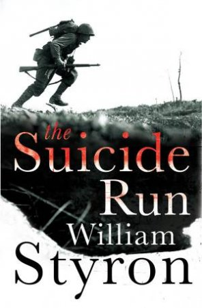 Suicide Run by William Styron