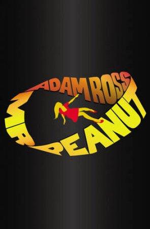 Mr Peanut by Adam Ross