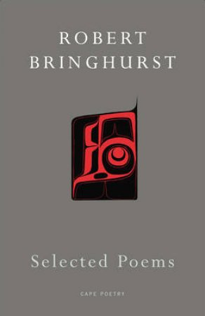 Selected Poems by Robe Bringhurst