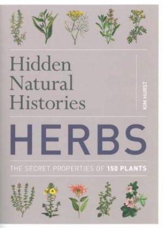 Hidden Natural Histories  Herbs
