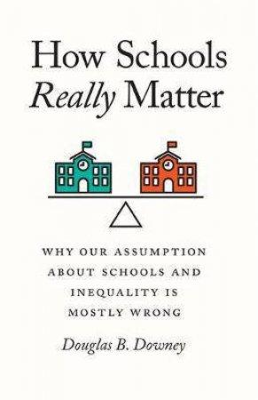How Schools Really Matter