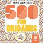 500 Fun Origamis