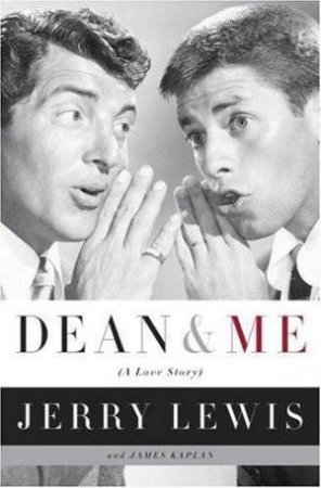 Dean & Me by Jerry Lewis