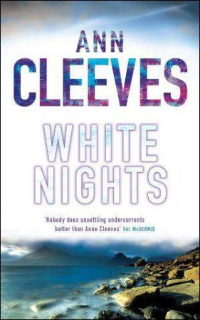 White Nights by Ann Cleeves