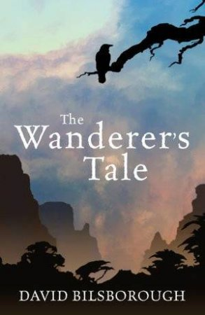 The Wanderer's Tale by David Bilsborough