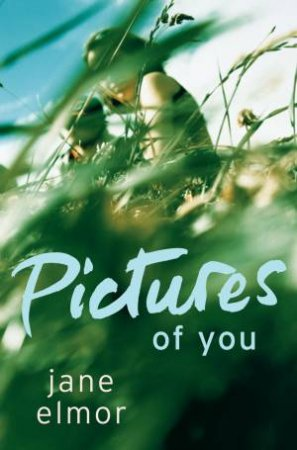 Pictures of You by Jane Elmor
