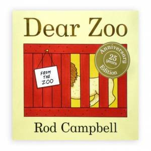 Dear Zoo 25th Anniversary Edition by Rod Campbell