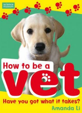How to Be a Vet by Amanda Li