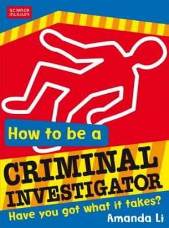 How to Be a Criminal Investigator by Amanda Li