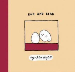 Egg And Bird: Mini Edition by Alex Higlett