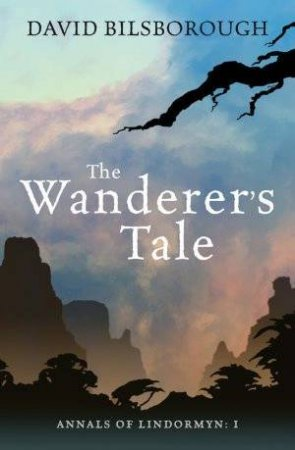 The Wanderer's Tale by David Bilsborough
