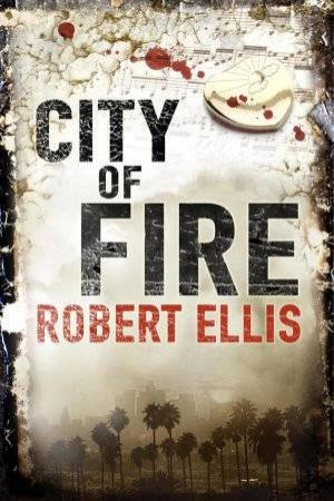 City of Fire by Robert Ellis
