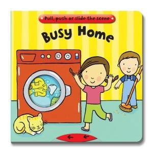 Busy Books: Busy Home by Joy Gosney