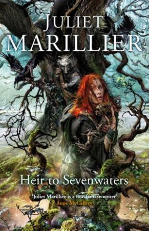 Heir to Sevenwaters - OE by Juliet Marillier