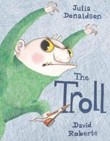 Troll by Julia Donaldson