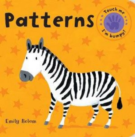 Bumpy Books: Patterns by Emily Bolam