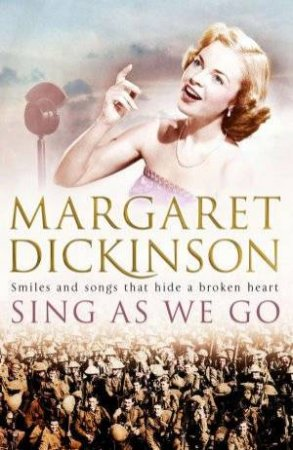 Sing as We Go by Margaret Dickinson