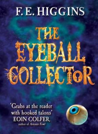 Eyeball Collector by F E Higgins