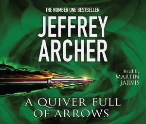Quiver Full of Arrows, A (Audio CD) by Jeffrey Archer