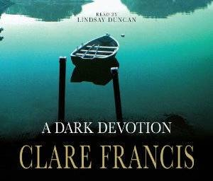 Dark Devotion (Audio CD) by Clare Francis