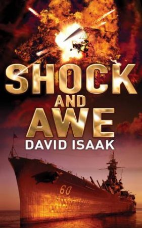 Shock and Awe by David Isaak